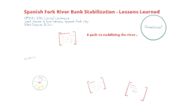 Spanish Fork River Bank Stabilization - Lessons Learned