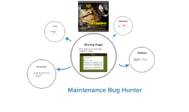 Maintenance Bug Hunter