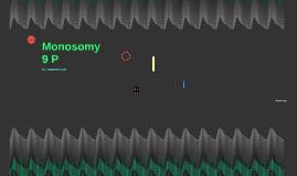 Monosomy 9 P