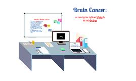 Brain Cancer: Alexis Whalen and Amanda Bombino