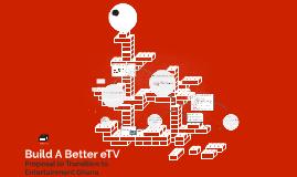 Build A Better eTV
