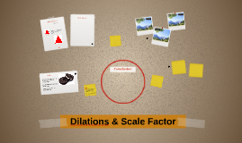 Dilations & Scale Factor