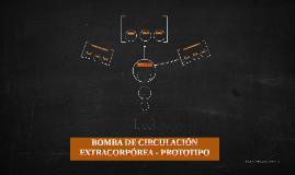 BOMBA DE CIRCULACIÓN EXTRACORPÓREA - PROTOTIPO