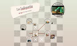 Copy of La ludopatia