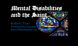 Mental Disabilities and the Saint