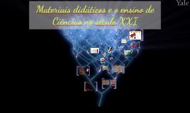 Materiais didáticos e o ensino de Ciências no século XXI