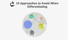 10 Approaches to Avoid When Differentiating