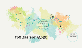 Copy of You are not alone