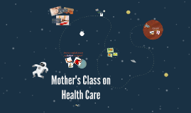 Mother's Class on Health Care
