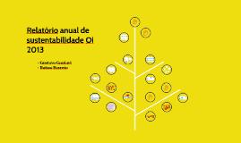 Relatório anual de sustentabilidade Oi 2013