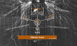 Copy of The Great Tesla