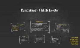 Kuncz Aladár: A fekete kolostor