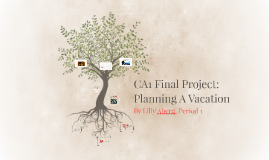 CA1 Final Project: Planning A Vacation