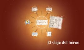 Copy of El viaje del héroe