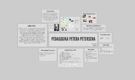Copy of Copy of PEDAGOGIKA PETERA PETERSENA