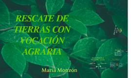 RESCATE DE TIERRAS CON VOCACION AGRARIA