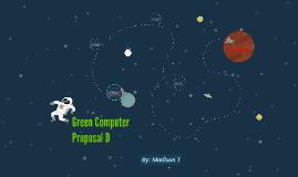 Green Computer Proposal D