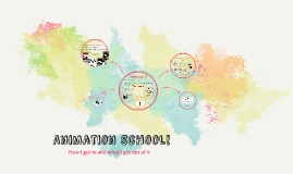 Animation School!