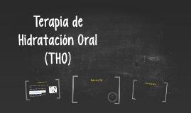 Terapia de Hidratación Oral (THO)