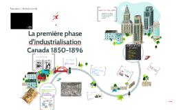 La première phase d'industrialisation