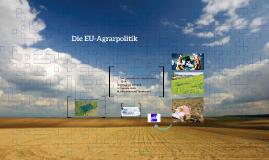 Die EU-Agrarpolitik