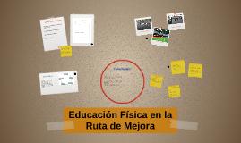 Copy of Educación Física en la Ruta de Mejora