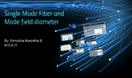 Single Mode Fiber and Mode field diameter