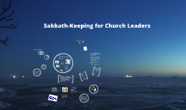 Copy of Sabbath-Keeping for Church Leaders