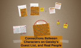 Copy of Connections Between Characters on Gatsby's Guest List, and R