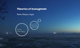 Copy of Maslow's, Magregor's, & Argyris's theories