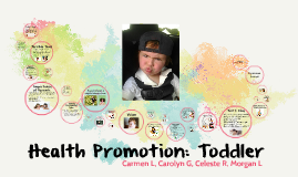 Health Promotion: Toddler