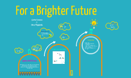 Copy of Copy of For a Brighter Future