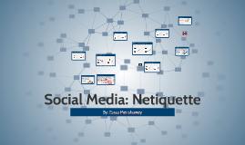 Social Media: Netiquette