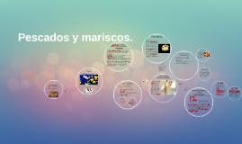 Copy of Pescados y mariscos.