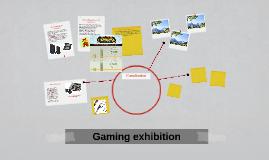 Gaming exhibition