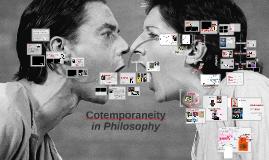 Contemporaneity in Philosophy
