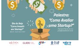 Como avaliar uma Startup? - Palestra com Prof. Jaziel Pavine de Lima - 26Mar19 FAAP