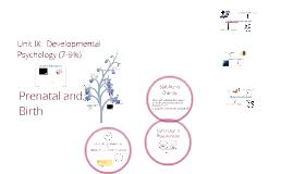 Into to Developmental Psych/Prenatal Development and Birth