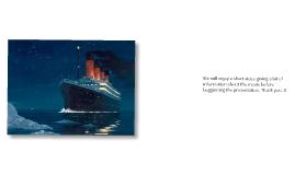 Damian's Titanic Prezi
