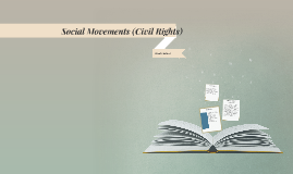 Social Movements (Civil Rights)