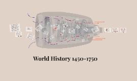 World History 1450-1750