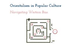 Orientalism in Popular Culture