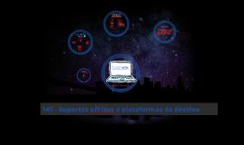 147 - Suportes off-line e plataformas de destino