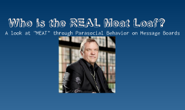 Who is the REAL Meat Loaf?