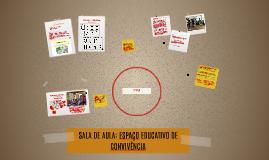 SALA DE AULA: ESPAÇO EDUCATIVO DE CONVIVÊNCIA