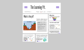 The Learning Pit.