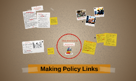 Making Policy Links