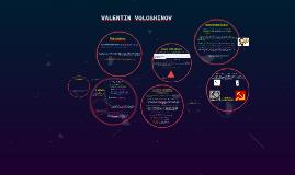 Copy of VALENTIN VOLOSHINOV