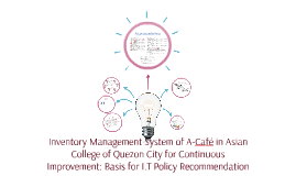 Inventory Management System of A-Café in Asian College of Qu