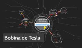 Copy of Bobina de Tesla